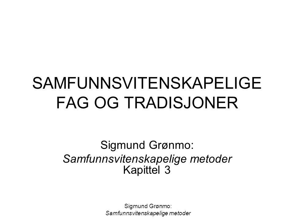SAMFUNNSVITENSKAPELIGE FAG OG TRADISJONER