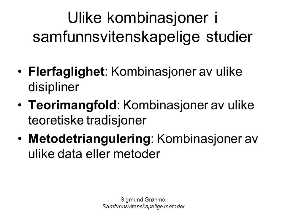 Ulike kombinasjoner i samfunnsvitenskapelige studier