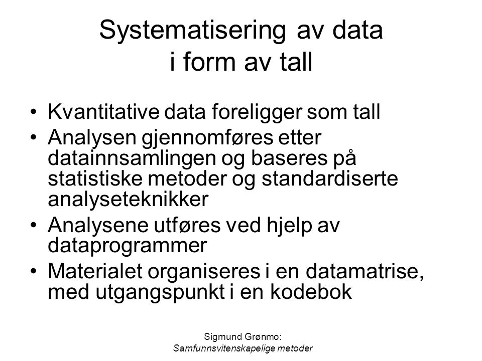 Systematisering av data i form av tall