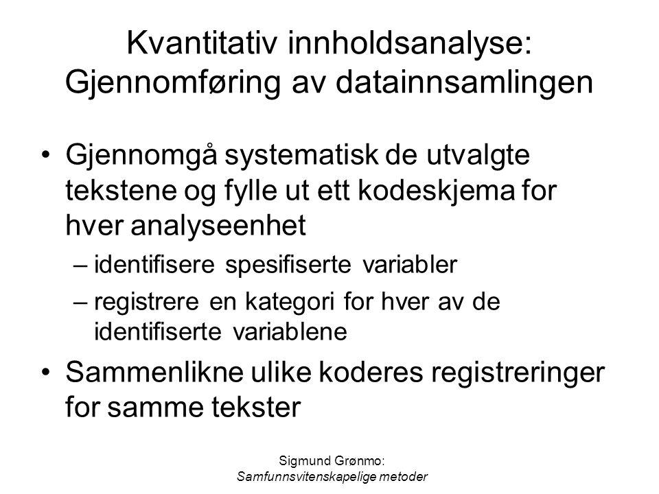 Kvantitativ innholdsanalyse: Gjennomføring av datainnsamlingen