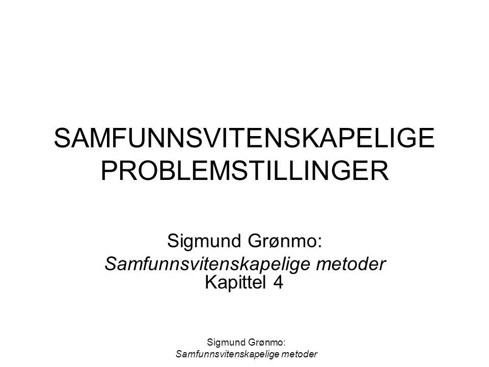 SAMFUNNSVITENSKAPELIGE PROBLEMSTILLINGER
