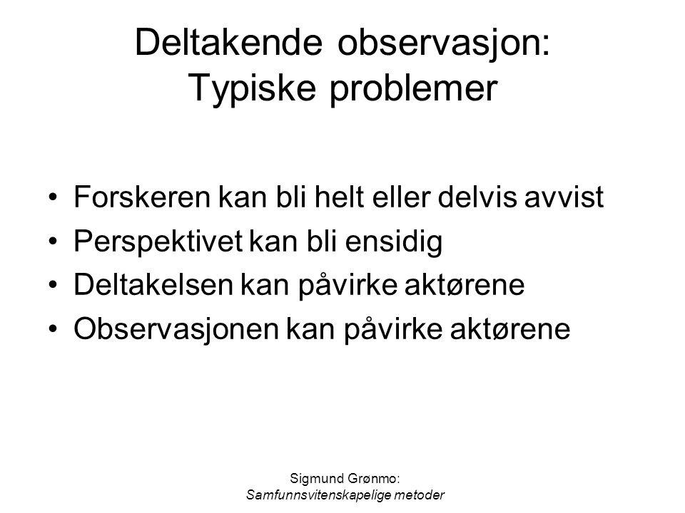 Deltakende observasjon: Typiske problemer