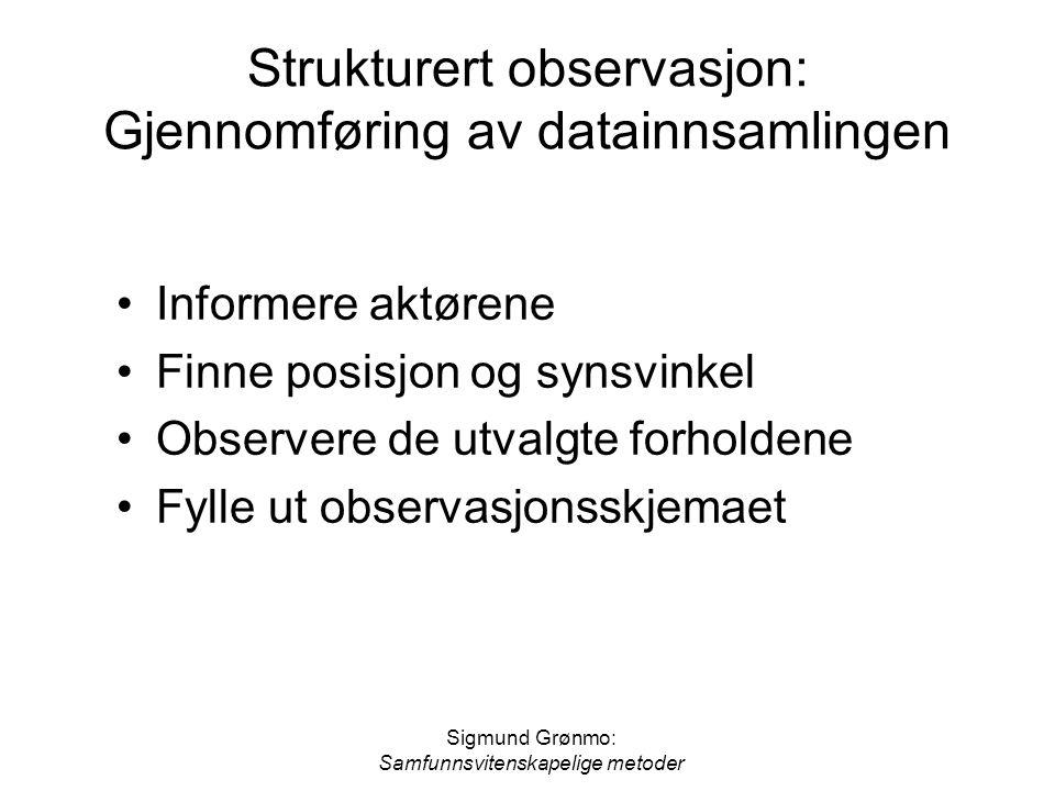 Strukturert observasjon: Gjennomføring av datainnsamlingen