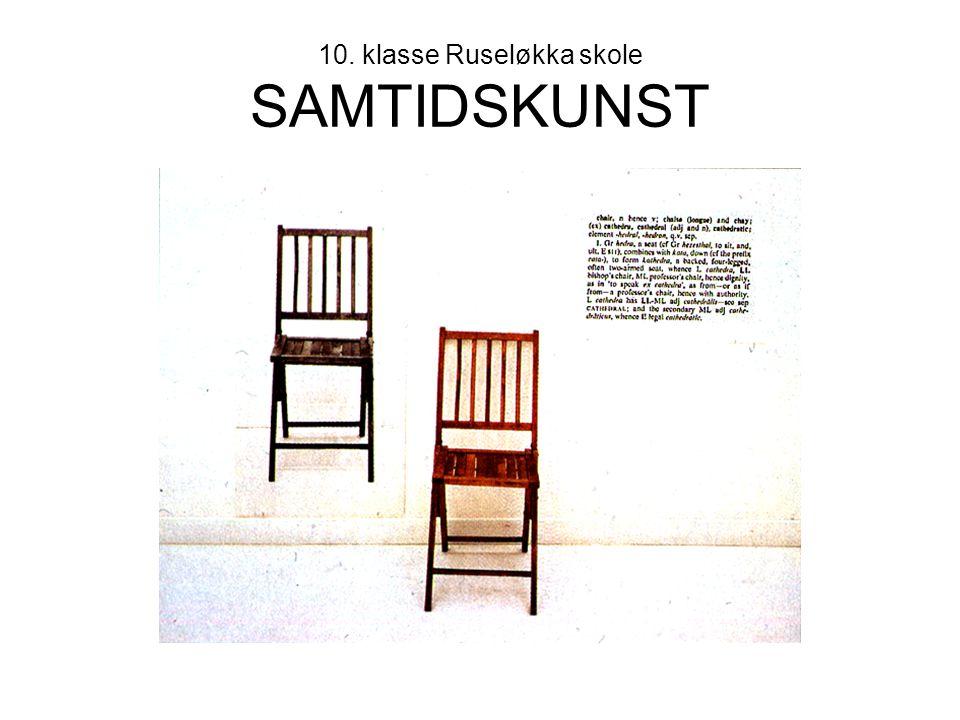 10. klasse Ruseløkka skole SAMTIDSKUNST