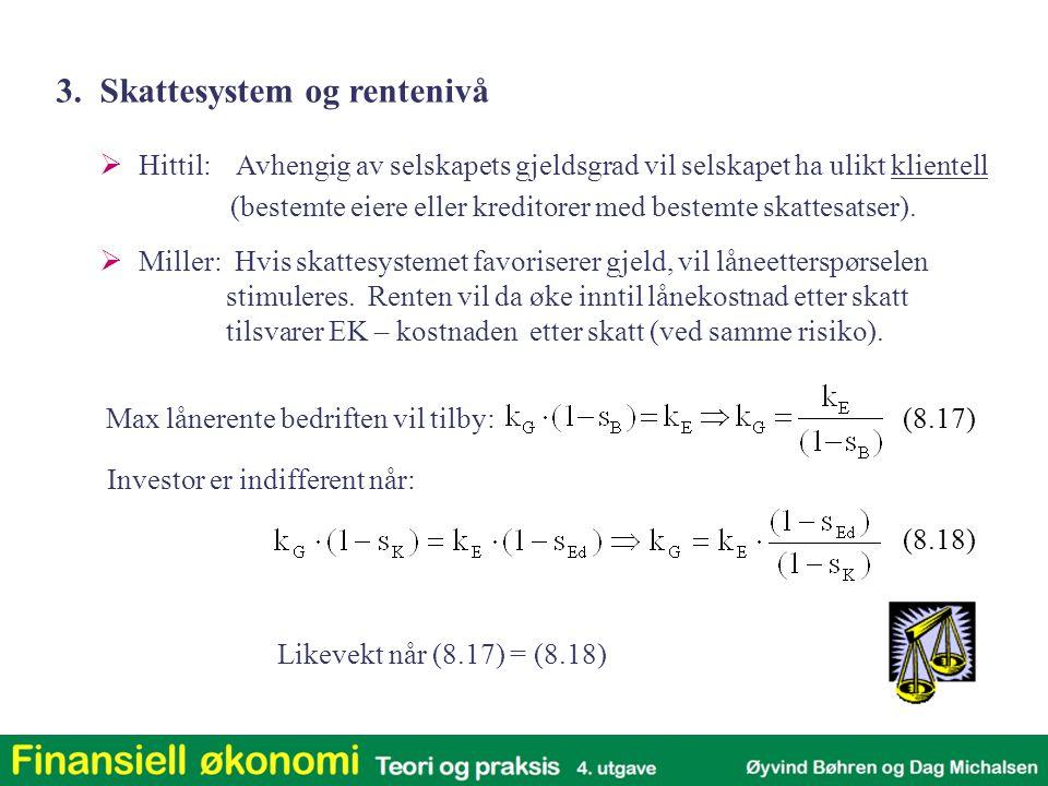 3. Skattesystem og rentenivå