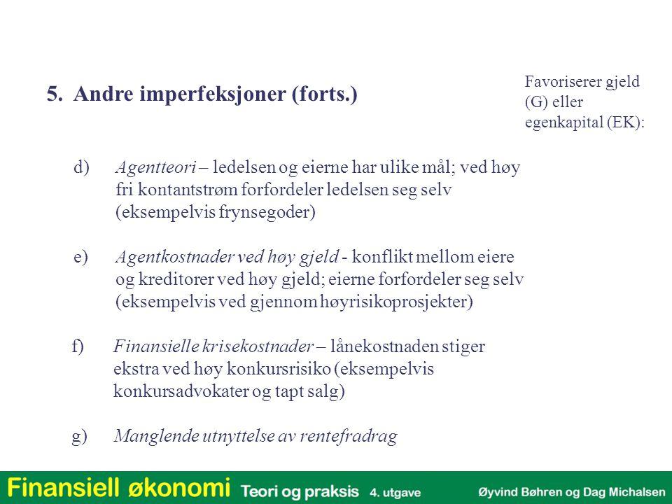 5. Andre imperfeksjoner (forts.)