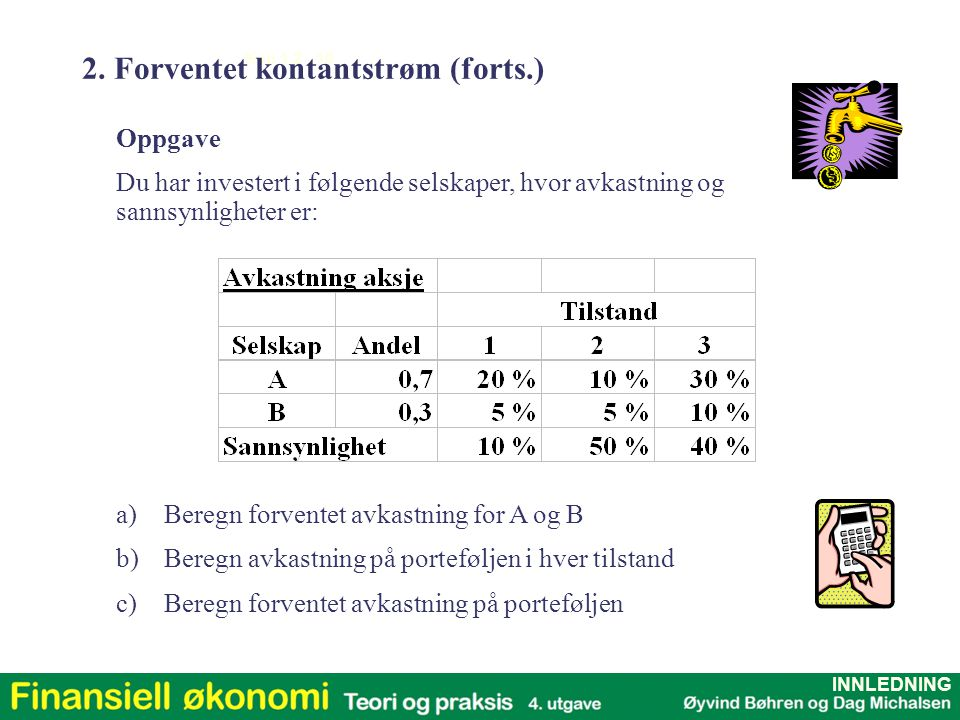 2. Forventet kontantstrøm (forts.)