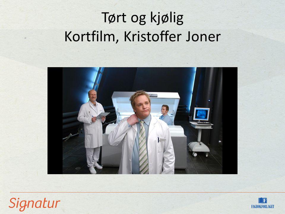 Tørt og kjølig Kortfilm, Kristoffer Joner