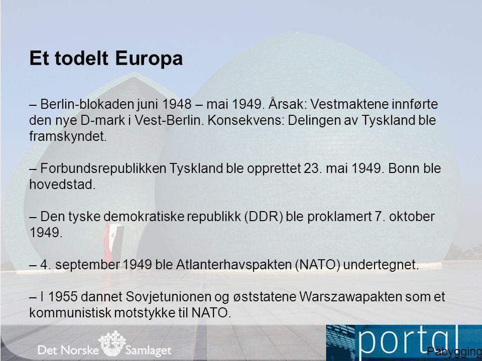 Et todelt Europa