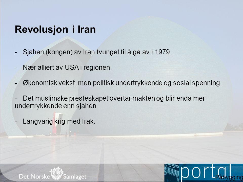 Revolusjon i Iran Sjahen (kongen) av Iran tvunget til å gå av i 1979.