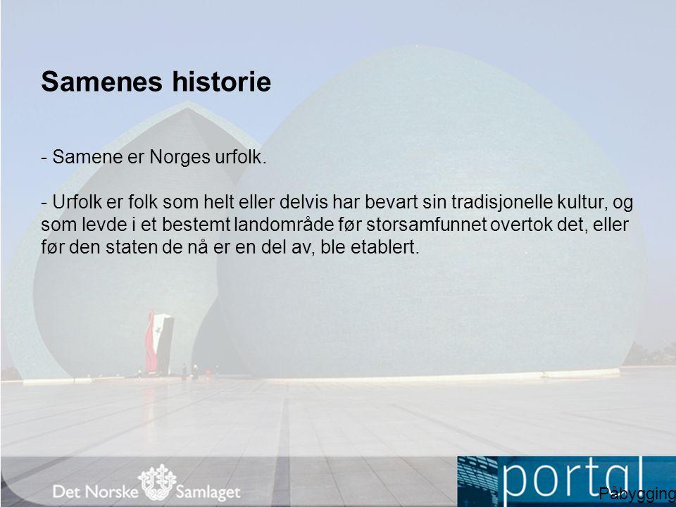Samenes historie - Samene er Norges urfolk.