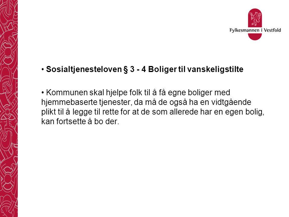 Sosialtjenesteloven § 3 - 4 Boliger til vanskeligstilte