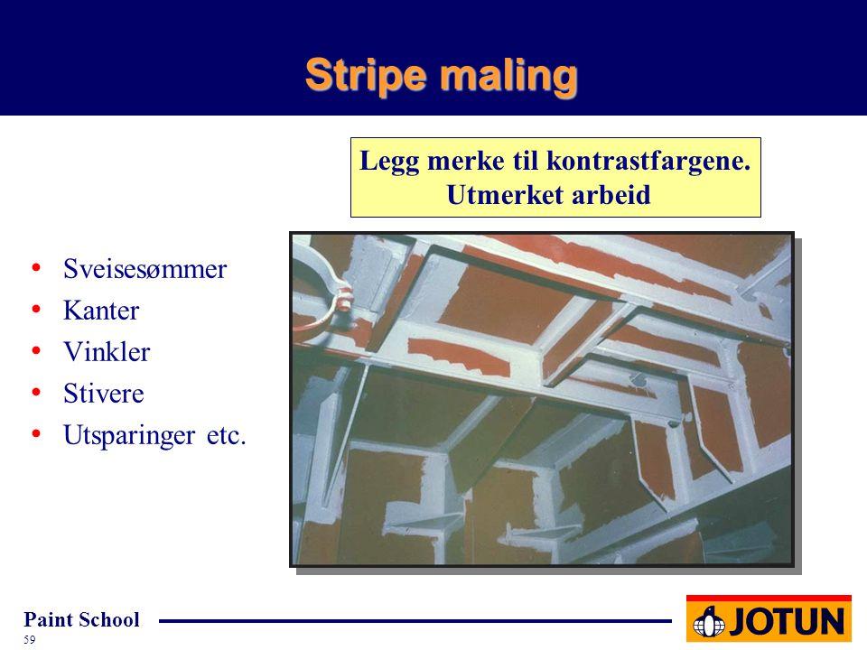 Stripe maling Legg merke til kontrastfargene. Utmerket arbeid
