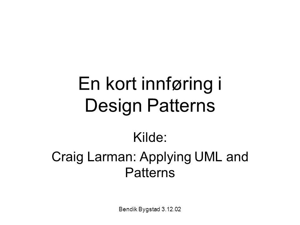 En kort innføring i Design Patterns