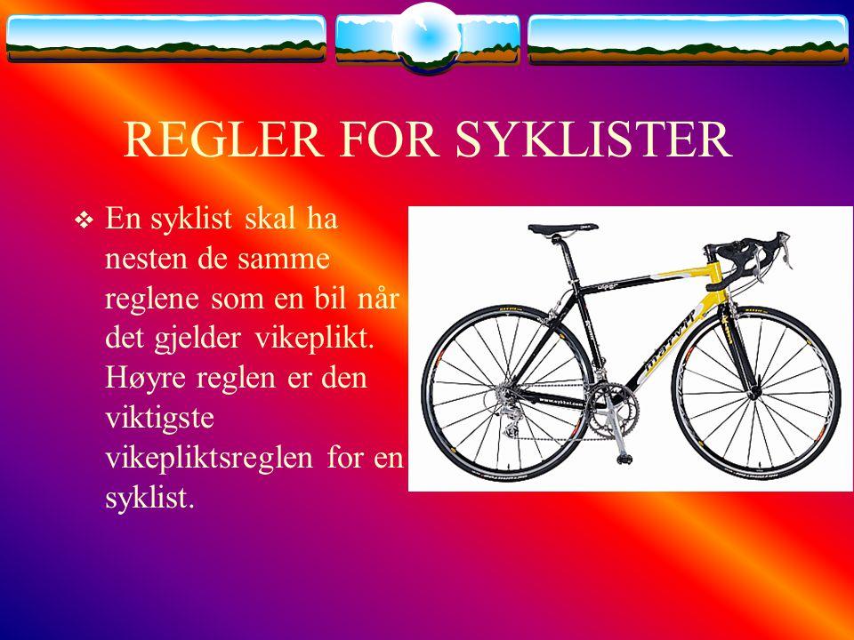 REGLER FOR SYKLISTER
