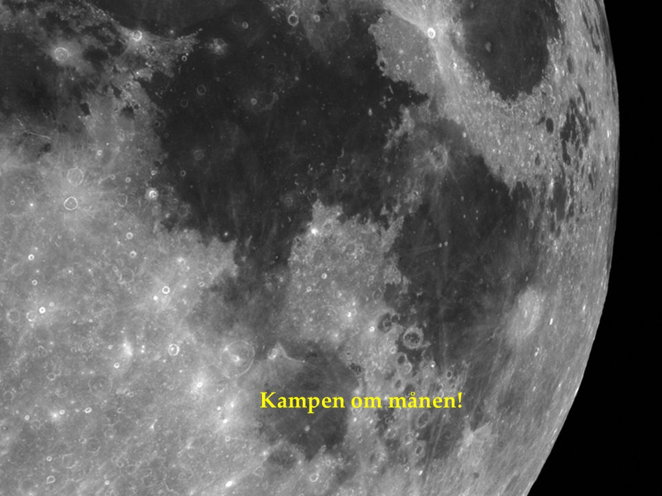 Kampen om månen!