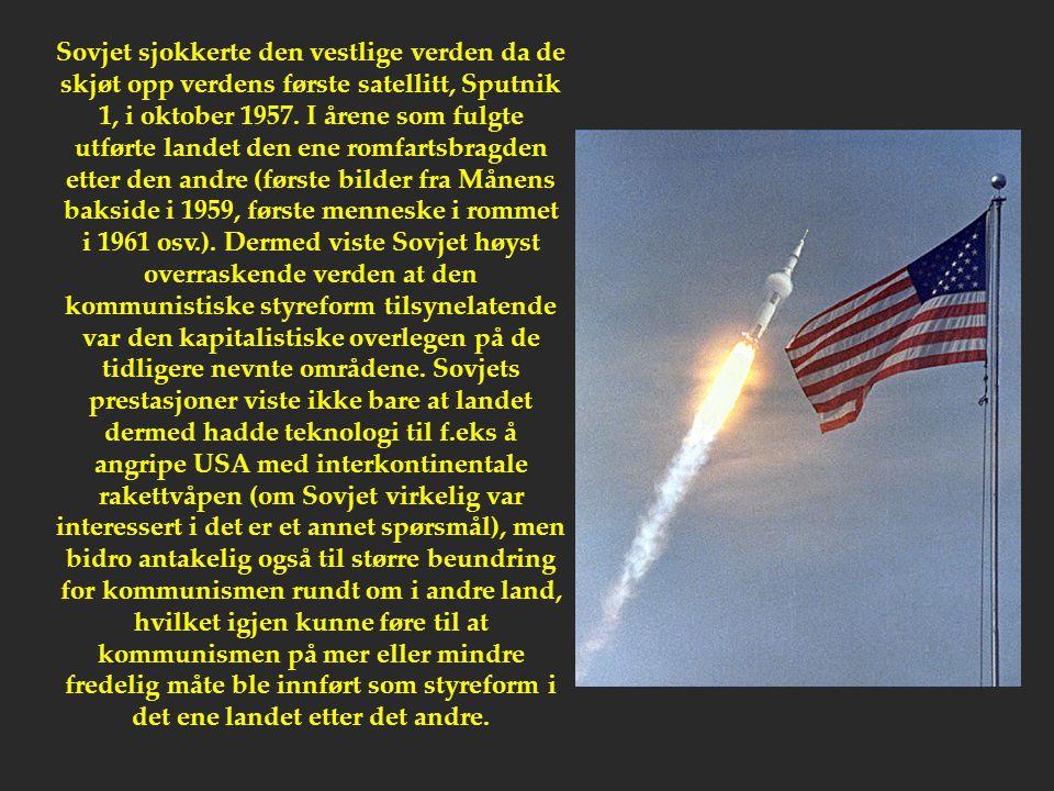Sovjet sjokkerte den vestlige verden da de skjøt opp verdens første satellitt, Sputnik 1, i oktober 1957.
