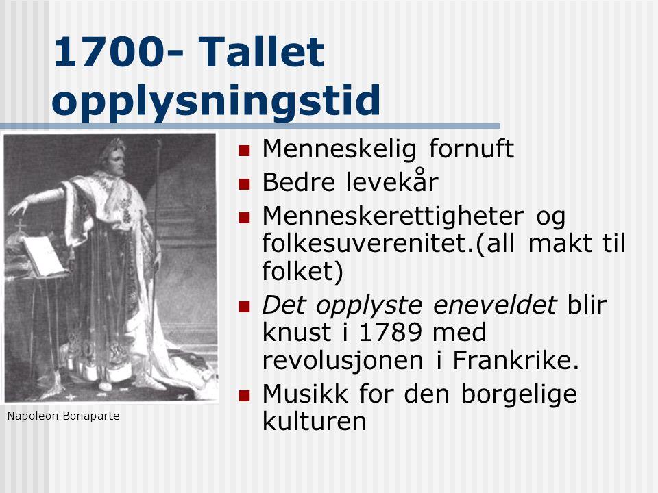 1700- Tallet opplysningstid