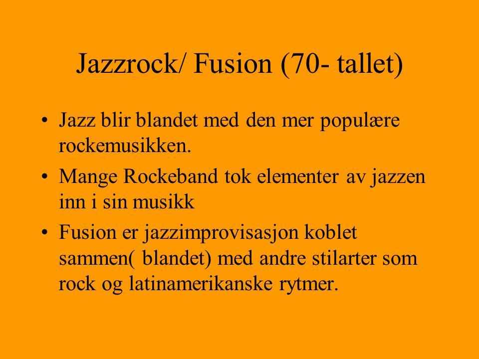 Jazzrock/ Fusion (70- tallet)