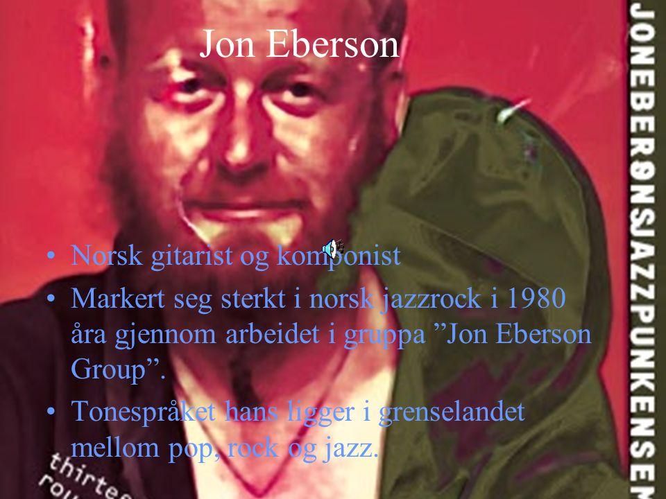 Jon Eberson Norsk gitarist og komponist