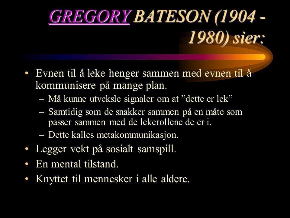 GREGORY BATESON (1904 - 1980) sier: