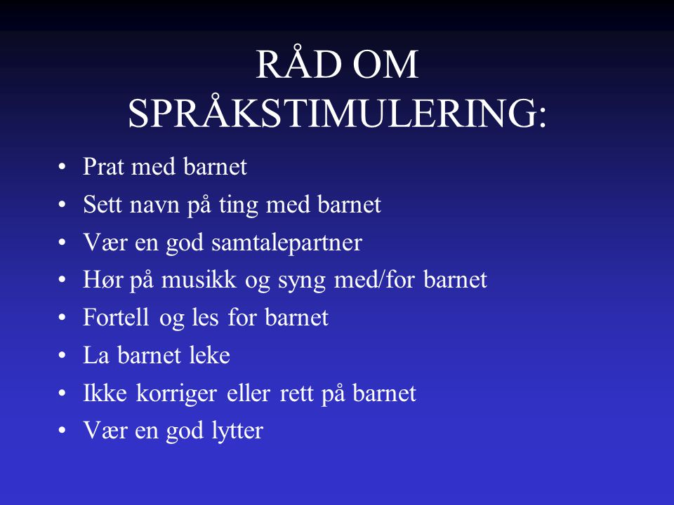 RÅD OM SPRÅKSTIMULERING: