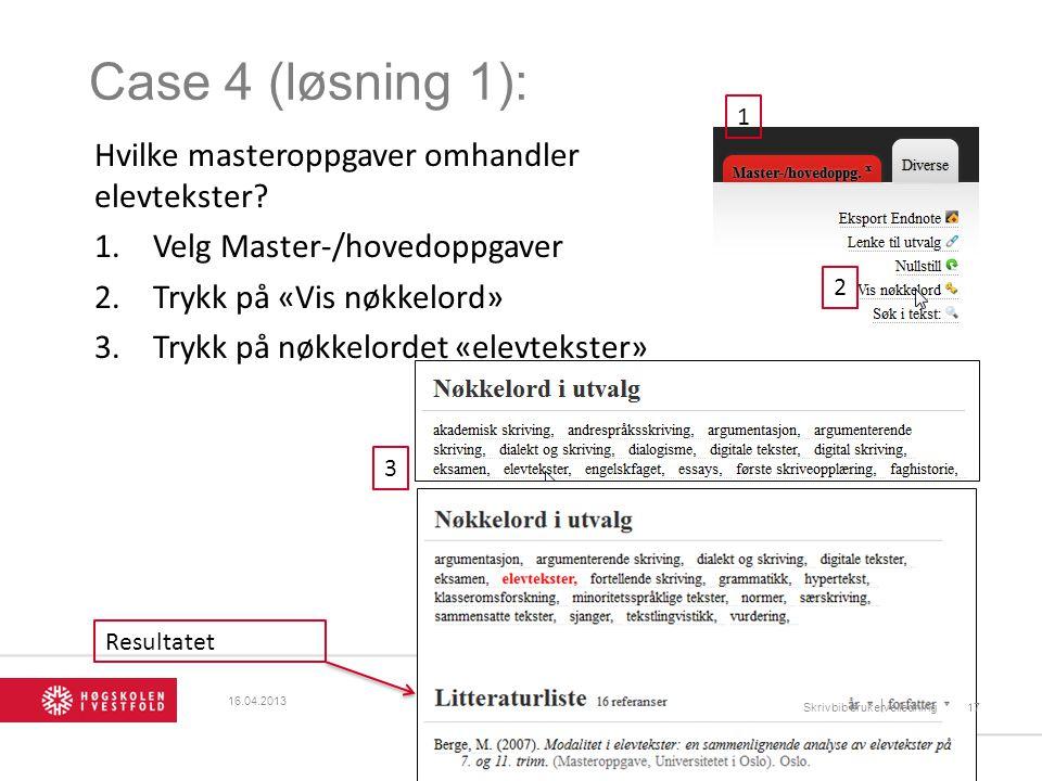Case 4 (løsning 1): Hvilke masteroppgaver omhandler elevtekster