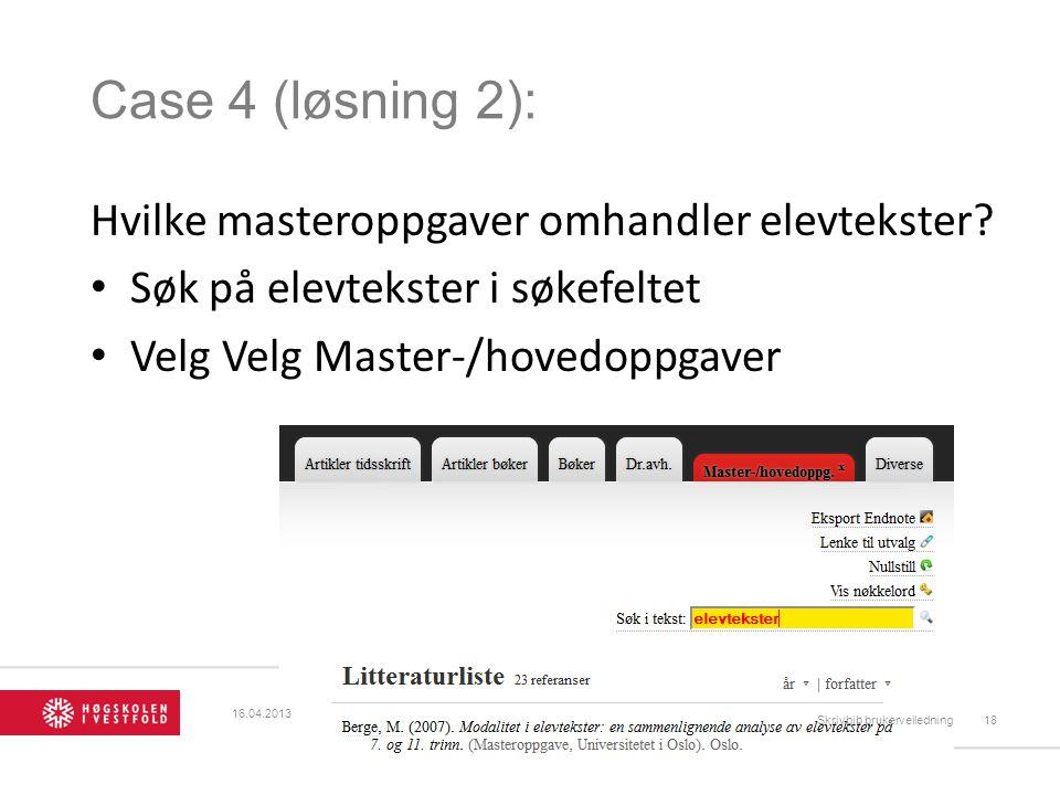 Case 4 (løsning 2): Hvilke masteroppgaver omhandler elevtekster