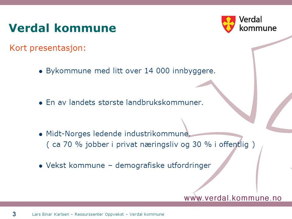 Verdal kommune Kort presentasjon: