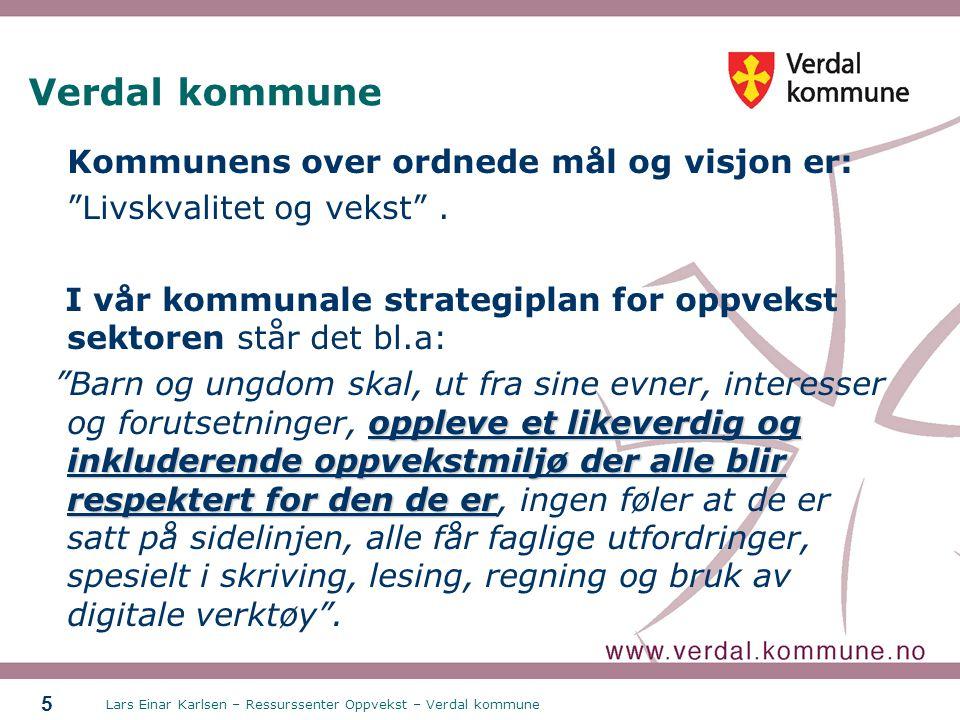 Verdal kommune Kommunens over ordnede mål og visjon er: