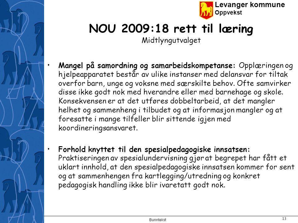 NOU 2009:18 rett til læring Midtlyngutvalget