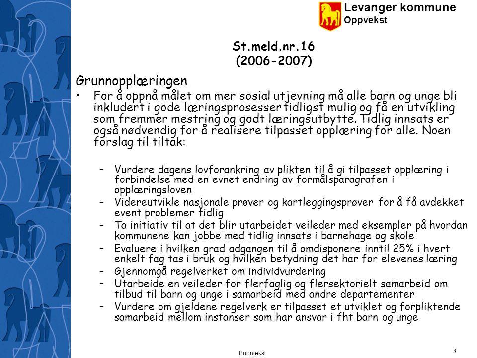 Grunnopplæringen St.meld.nr.16 (2006-2007)