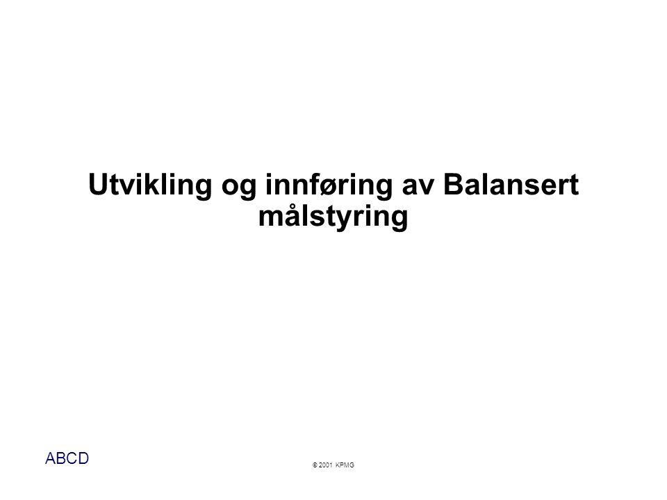 Utvikling og innføring av Balansert målstyring