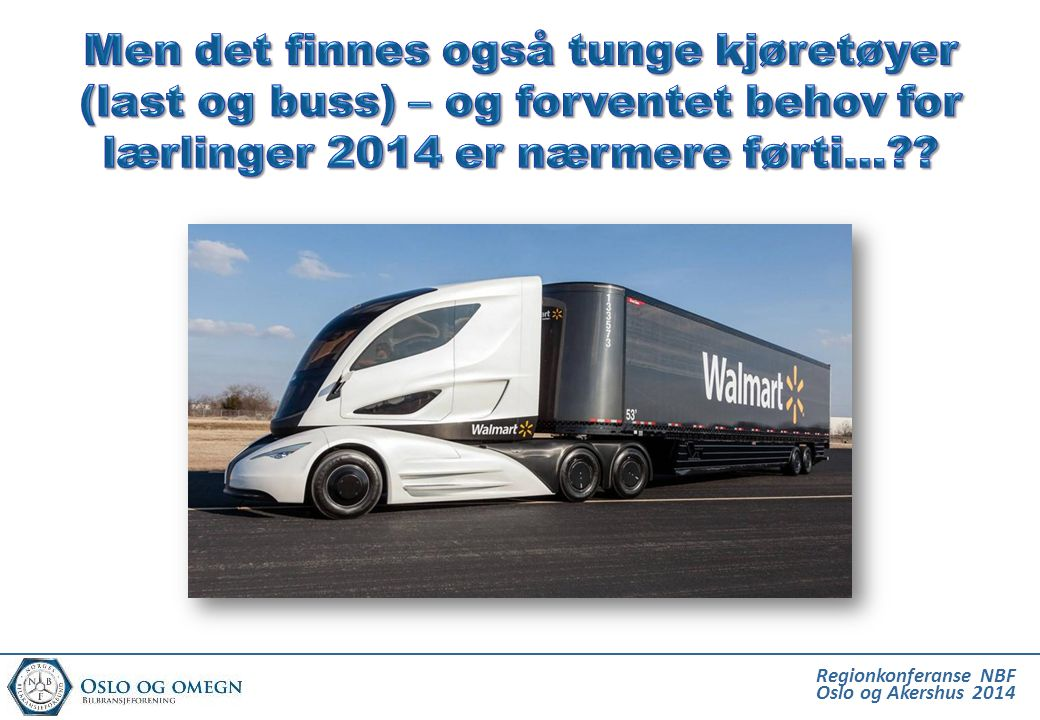 Men det finnes også tunge kjøretøyer (last og buss) – og forventet behov for lærlinger 2014 er nærmere førti…