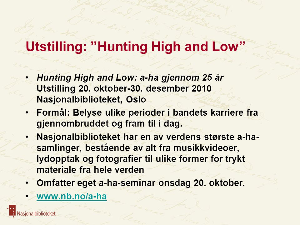 Utstilling: Hunting High and Low