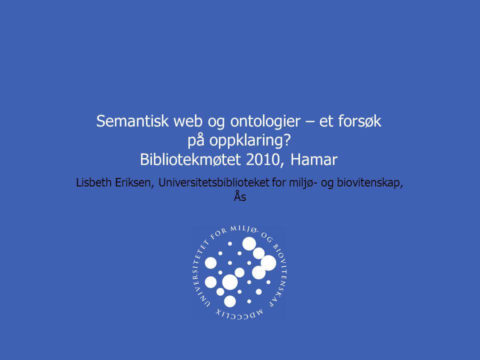 Semantisk web og ontologier – et forsøk på oppklaring