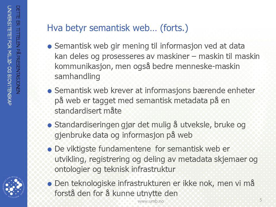 Hva betyr semantisk web… (forts.)