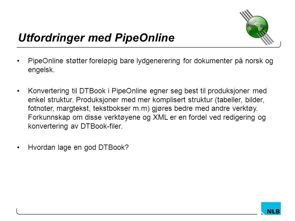 Utfordringer med PipeOnline