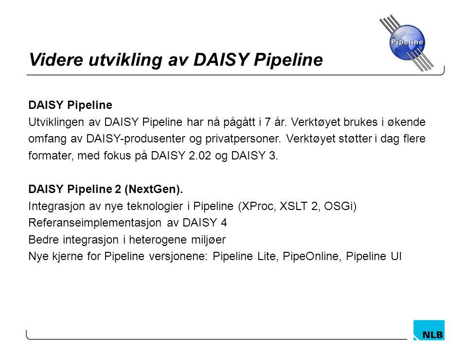 Videre utvikling av DAISY Pipeline