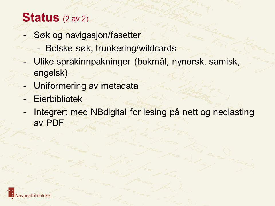 Status (2 av 2) Søk og navigasjon/fasetter
