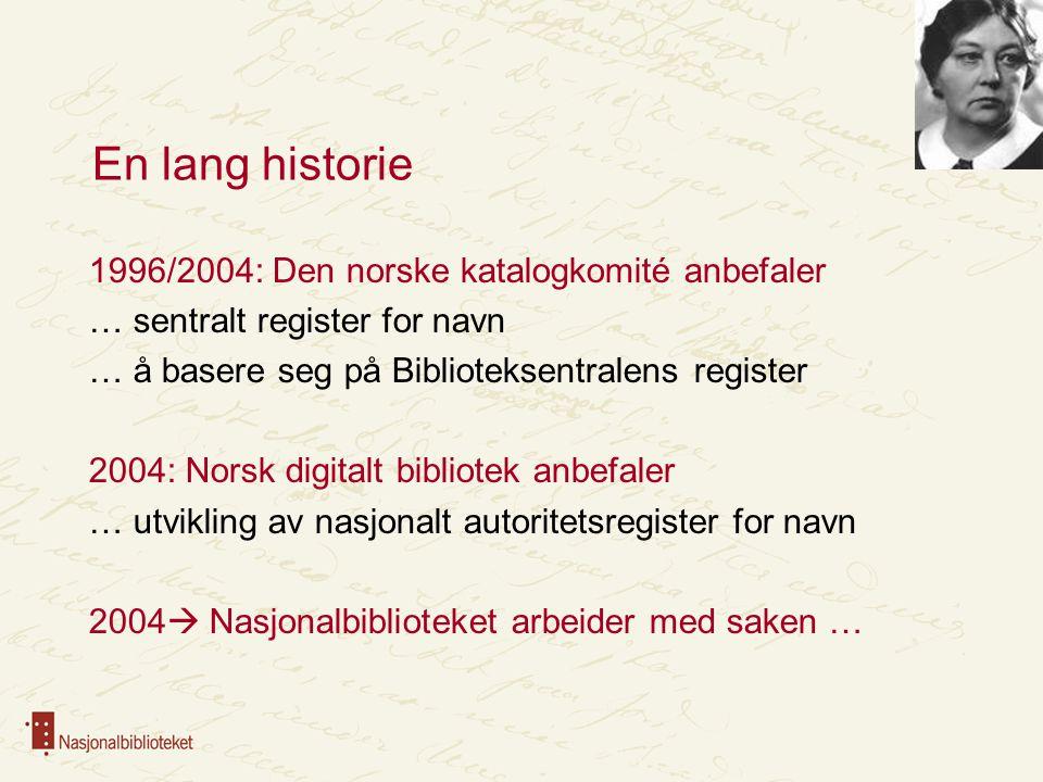 En lang historie 1996/2004: Den norske katalogkomité anbefaler