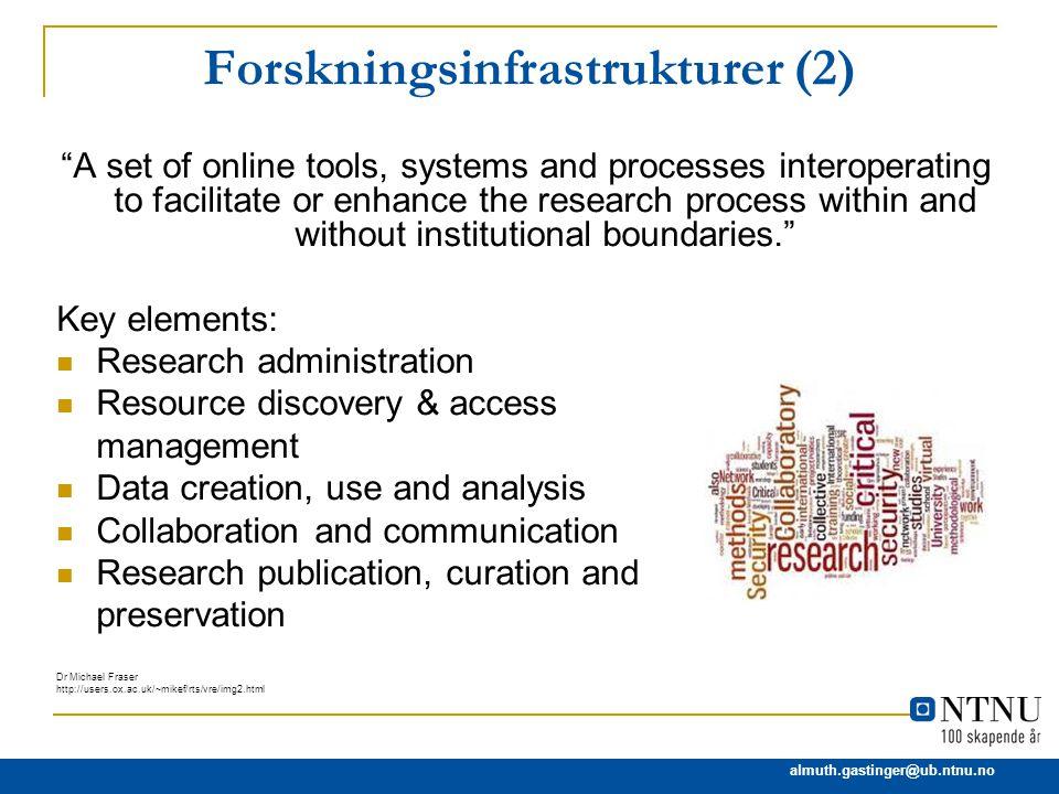 Forskningsinfrastrukturer (2)