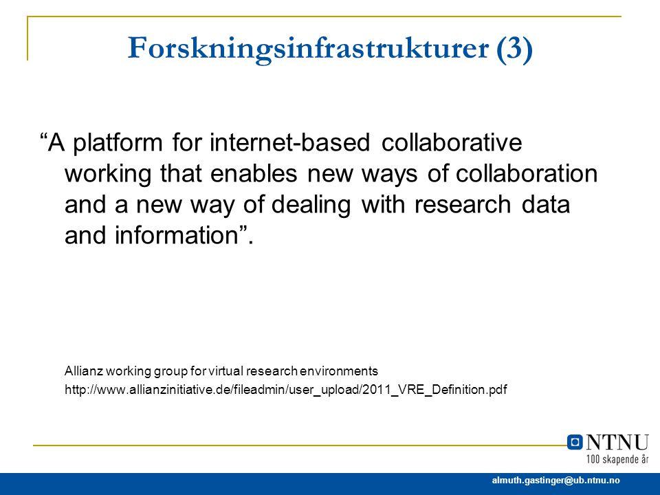 Forskningsinfrastrukturer (3)