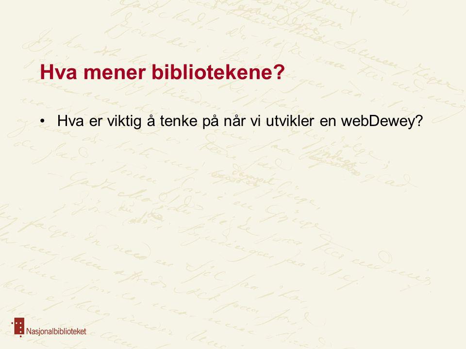 Hva mener bibliotekene
