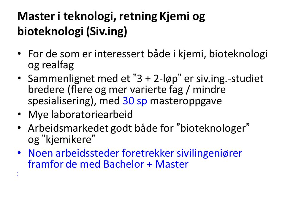 Master i teknologi, retning Kjemi og bioteknologi (Siv.ing)