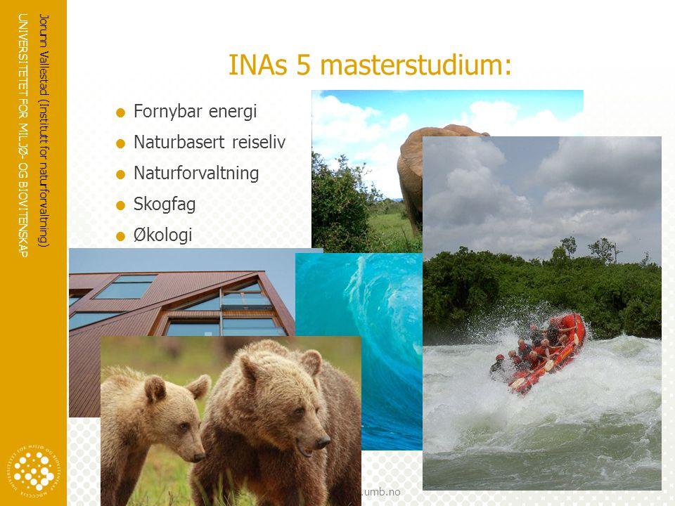 INAs 5 masterstudium: Fornybar energi Naturbasert reiseliv