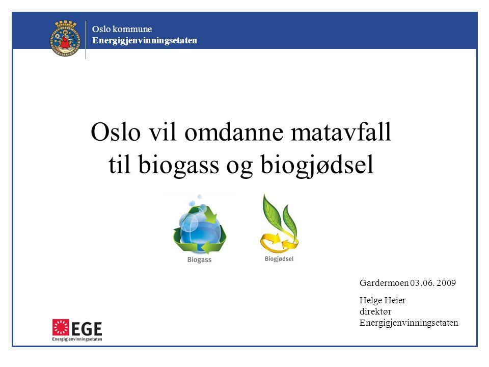 Oslo vil omdanne matavfall til biogass og biogjødsel