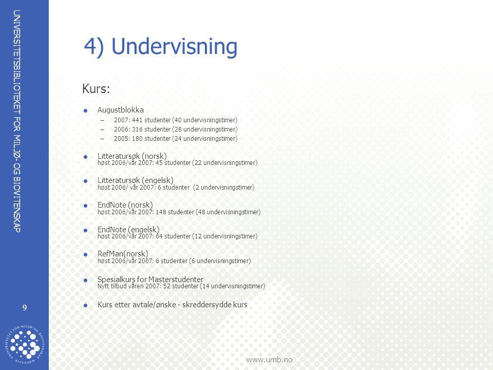 4) Undervisning Kurs: Augustblokka