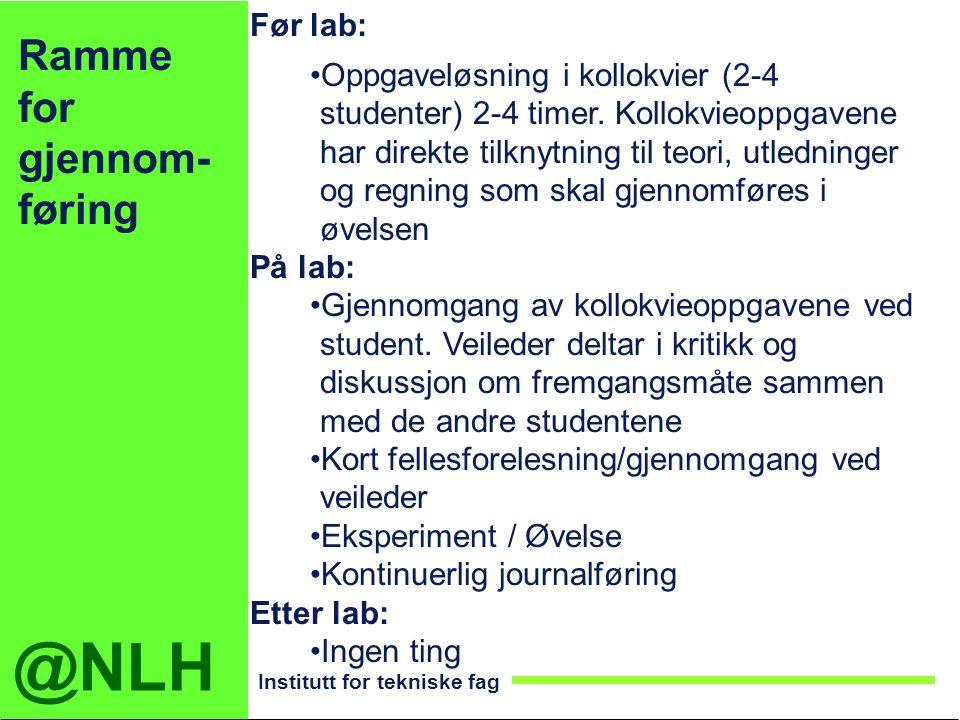 Ramme for gjennom-føring Før lab: