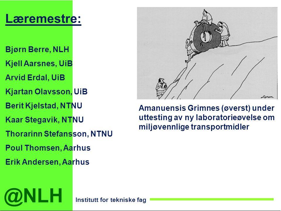 Læremestre: Bjørn Berre, NLH Kjell Aarsnes, UiB Arvid Erdal, UiB
